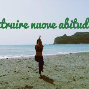 Costruire nuove abitudini